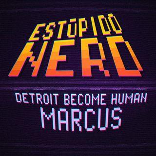 T3E20- DBH: Marcus