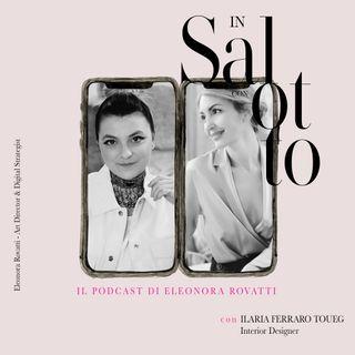 007 #insalottocon Ilaria Ferraro - Interior Designer
