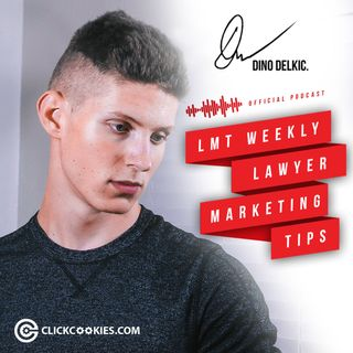 LMT Weekly | Lawyer Marketing Tips - Episode 3