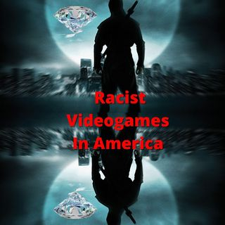 Racist Videogames In America