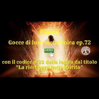 72.Gocce p.72   22° codice: la ricchezza dello spirito   Solo la verità può sconfiggere il male, sempre!