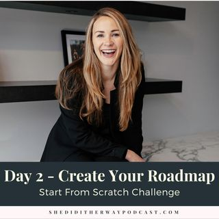 Start From Scratch Challenge [Day 2 - Create Your Roadmap]