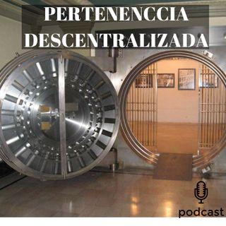 #022 Pertenencia descentralizada
