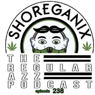 "Episode 238 ""Legalize It""  feat. Brandon Chewy"