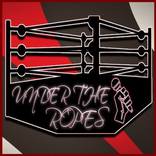 "Under The Ropes - Episode #1 ""Interview With Anthony Gangone"""