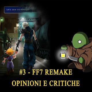 #003 - FF7 Remake - Opinioni e critiche