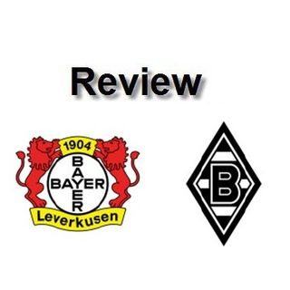 Review - Leverkusen Vs Mgladbach
