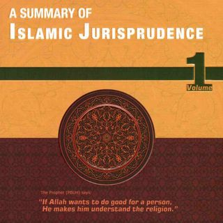 A Summary Of Islamic Jurisprudence