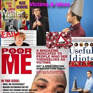 iWalter victims & idiots