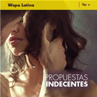 Especial Canciones Propuesta Indecente