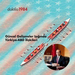 Güncel Gelişmeler Işığında Türkiye-ABD İlişkileri |Konuk: Namık Tan| Üsküdar Motoru #10