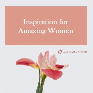 Inspiration for Amazing Women