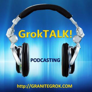GrokTALK! August 8th, 2015