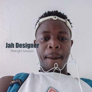 Jah Designer Midnight Session