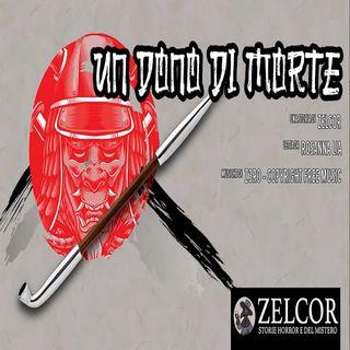 Audiolibro - Un Dono di Morte - Zelcor Storie Horror