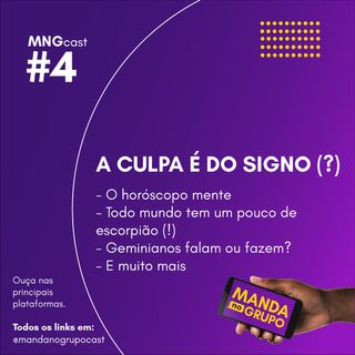 #4 - A culpa é do signo (?)
