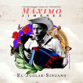 Máximo Jiménez, El Juglar Sinuano