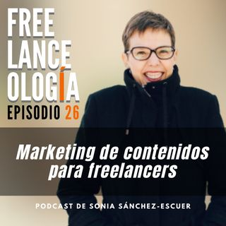 Marketing de contenidos para freelancers S2E26