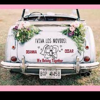 QUE VIVAN LOS NOVIOS congratulations CESAR & DEANNA MARTA