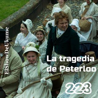 La tragedia de Peterloo | ElShowDeUkume 223
