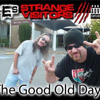Mr Es Strange Visitors 04 08 2015