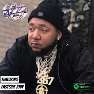 Episode 385- Eastside Jody @EastsideJody367