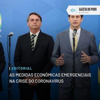 Editorial: As medidas econômicas emergenciais na crise do coronavírus