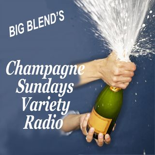 Big Blend Radio: Champagne Sundays - A Toast to Music & Books!