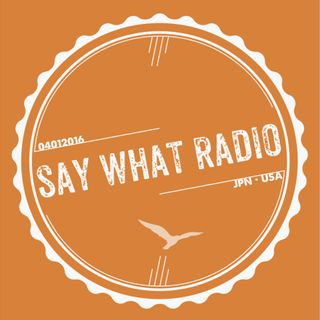 Say What Radio