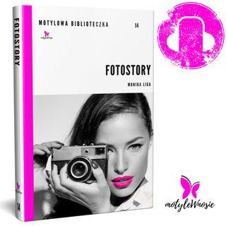 Fotostory rozdział 9 - Monika Liga  z motylewnosie.pl w ramach promocji książki