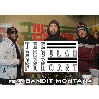 "Episode 258 ""DEVIN"" feat Bandit Montana"