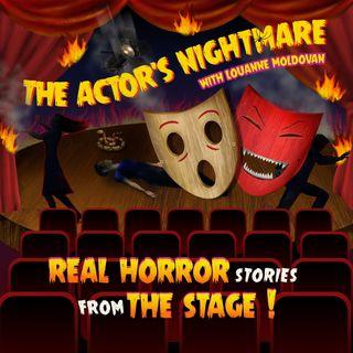 The Actor's Nightmare