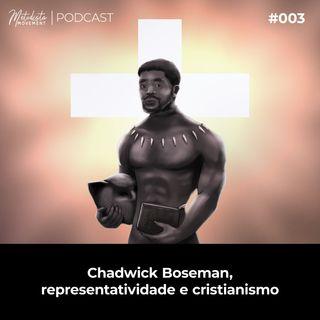 Chadwick Boseman, Representatividade e Cristianismo