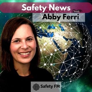 Safety News with Abby Ferri