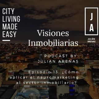 Episodio 13. ¿Cómo aplicar el neuromarketing al sector inmobiliario.m4a