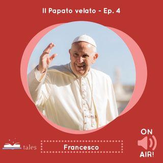 Skill Tales - Il Papato velato (4° Episodio), Jorge Mario Bergoglio - Francesco
