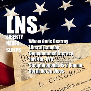 Liberty Never Sleeps 07/03/18 Show