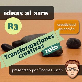 Reto 03 Transformaciones Creativas
