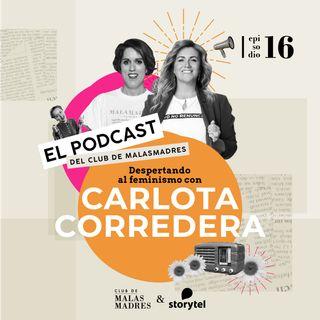 Despertando al feminismo con Carlota Corredera