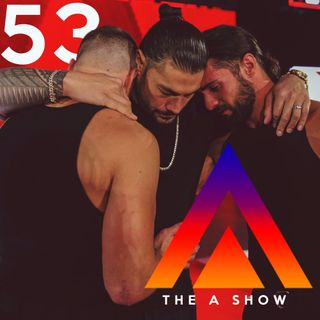 The A Show: Episode 53: #ThankYouRoman (w/ @YungLittlefoot)