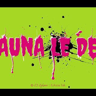 The Shauna Le Dead & Squidge Show Episode 1