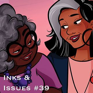 Inks & Issues #39 - Bingo Love