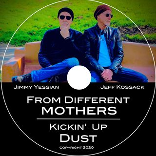 Kickin Up Dust Album - From Different Mothers on Big Blend Radio