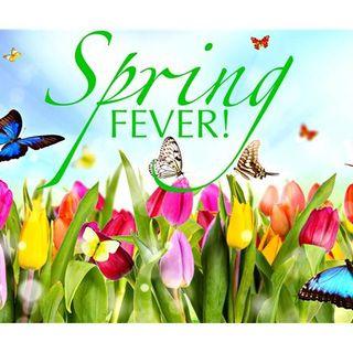 Saturday Social: Spring Fever