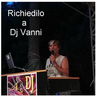 Richiedilo a Dj Vanni #110