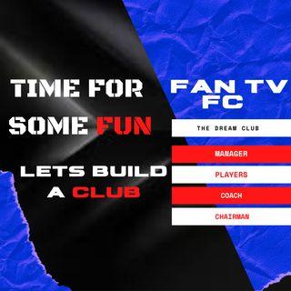 FAN TV FC | WE PICK OUR DREAM CLUB | FB4 Special
