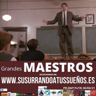 204º: ¡Grandes MAESTROS! (7x21) 26/02/21