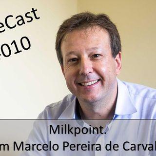 #010 Milkpoint | Com Marcelo Pereira de Carvalho