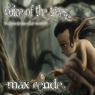 Voice Of The Trees (Return To The Real World)