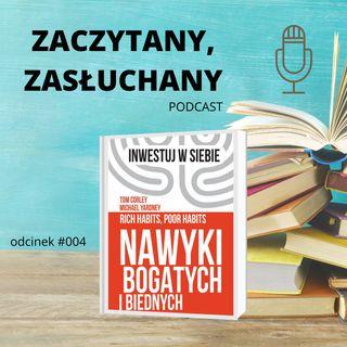 #004 Książka o nawykach biednych i bogatych